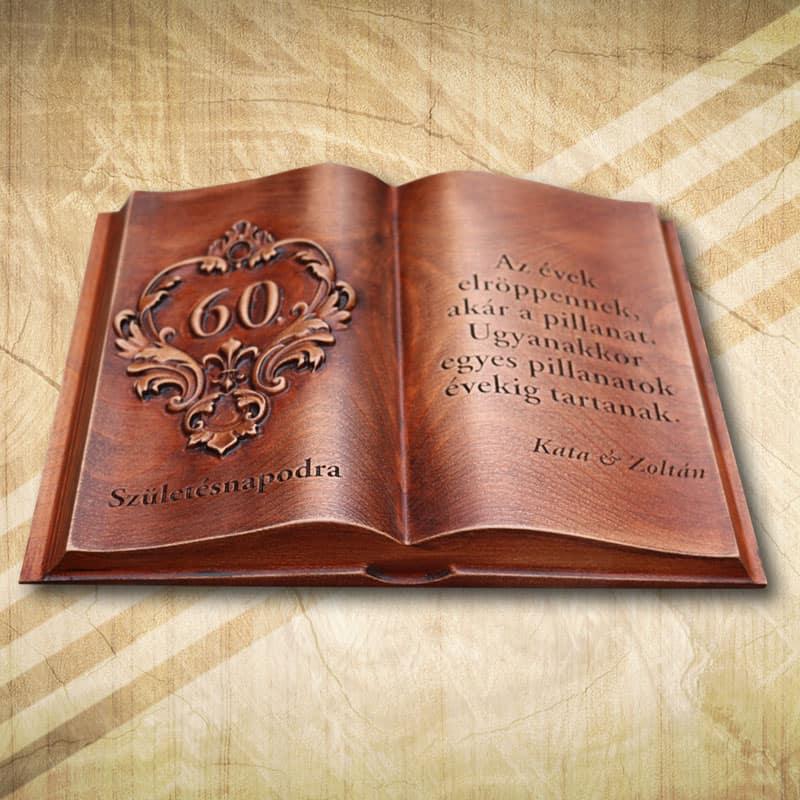 születésnapi ajándék férfiaknak 60 60. születésnapra ajándék fakönyv Édesanyáknak   Mívesfa születésnapi ajándék férfiaknak 60