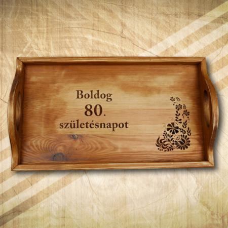 Ajándék fatálca 80. születésnapra